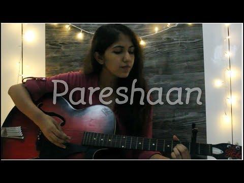Xxx Mp4 Pareshaan Ishaqzaade Cover By Shraddha Shrivastava 3gp Sex