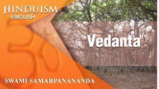 Hinduism (English) 32 – Philosophy – Vedanta -- Origin and Growth