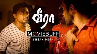 Veera - Moviebuff Sneak Peek | Krishna Kulasekaran, Aishwarya Menon - Directed by Rajaraman