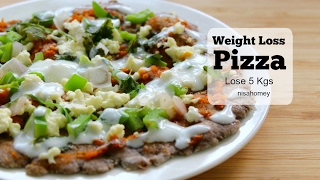 Weight Loss Pizza #2 - How To Lose Weight Fast - 5 Kgs in 15 Days - Super Weight Loss Pizza Recipe