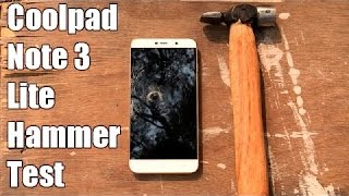 Coolpad Note 3 Lite Hammer Test  How Durable Is This Phone