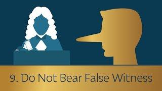 9. Do Not Bear False Witness