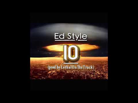 Ed Style 10 prod by LethalOnTheTrack