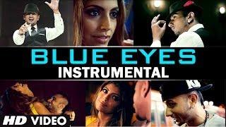 Blue Eyes Instrumental Video Song (Hawaiian Guitar) - Yo Yo Honey Singh