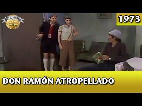 El Chavo | Don Ramón atropellado (Completo)