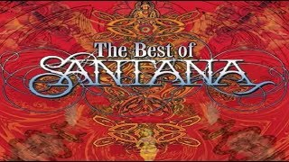 The Best of Santana  Full Album  1998
