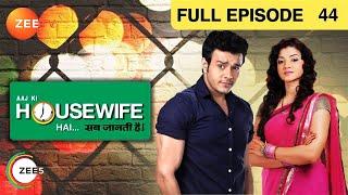 Aaj Ki Housewife Hai - Sab Jaanti Hai - Watch Full Episode 44 of 27th February 2013