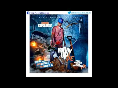 Chinx Drugz - It's A Zoo [Hurry Up And Die Vol. 3]