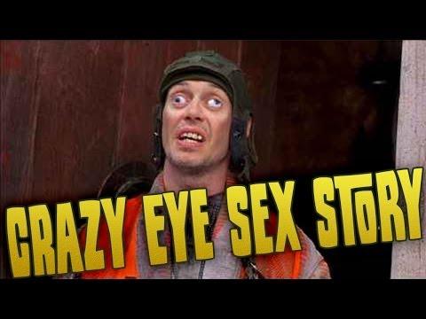 Crazy Eye Sex Story!