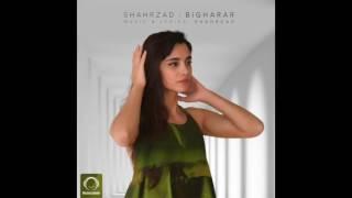 "Shahrzad - ""Bigharar"" OFFICIAL AUDIO"