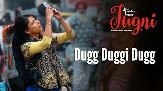 Jugni – Dugg Duggi Dugg | Sugandha | Siddhant | Clinton Cerejo | Vishal Bhardwaj