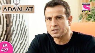 Adaalat - अदालत - Episode  427 - 24th November , 2017
