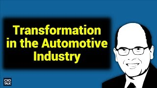 Ford and Digital Transformation: Automotive Industry in Transition (#240)