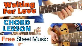 ► Waiting For Love - Avicii ★ Guitar Lesson ★ CHORDS ★ Tutorial