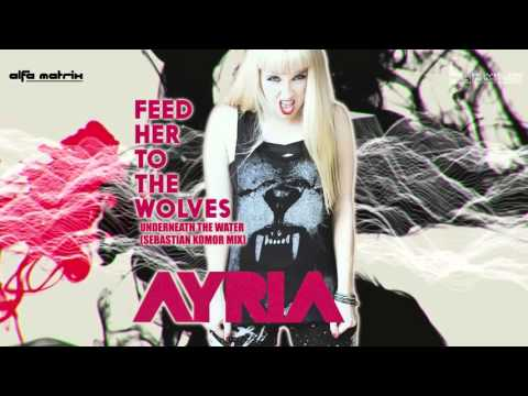 Ayria - Underneath The Water (Sebastian Komor Mix)