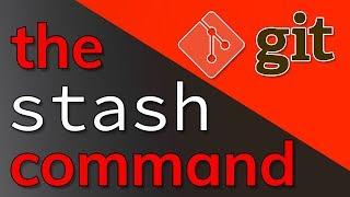 Git - The STASH Command