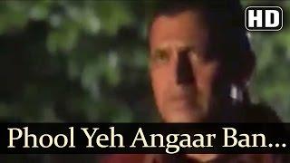 Phool Yeh Angaar Ban Gaya 1 - Phool Aur Angaar Songs - Mohammed Aziz