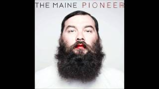The Maine - Don't Give Up On Us (Pioneer)