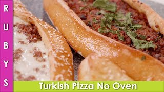 Turkish Pizza Without Oven and with Oven 2 Ways Pizza Recipe in Urdu Hindi - RKK
