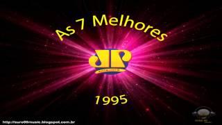 As 7 Melhores 1995
