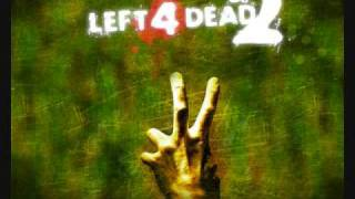 Left 4 Dead 2 Soundtrack   Dead Center