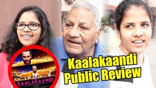 Kaalakaandi Movie Public Review | Saif Ali Khan | Vijay Raaz | Isha Talwar