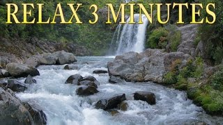 Relax 3 Minutes - Waterfall and Relaxing Birds Singing