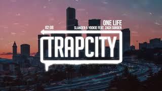 SLANDER & YOOKiE feat. Zach Sorgen - One Life