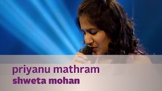 Priyanu Matram - Shweta Mohan ft. Bennet & The Band - Music Mojo