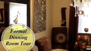 FORMAL DINNING ROOM TOUR - HOME DECOR