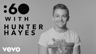 Hunter Hayes - :60 With