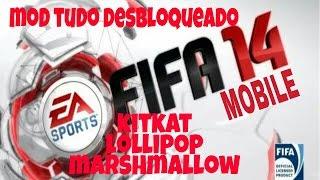 FIFA 14 Mod tudo desbloqueado (kitkat, lollipop e marshmallow) download e instalação