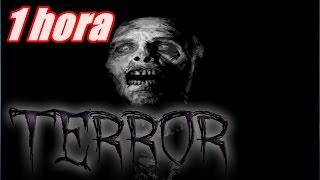 Especial 1 Hora de Terror | Creepypastas, Mitos y Leyendas