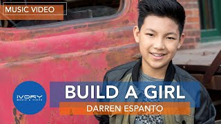 Darren Espanto | Build A Girl | Official Music Video