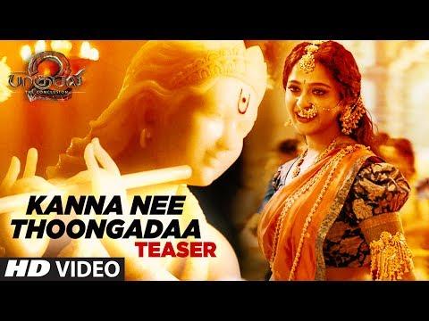 Xxx Mp4 Kanna Nee Thoongadaa Video Song Teaser Baahubali 2 Tamil Prabhas Rana Anushka Shetty Tamannaah 3gp Sex