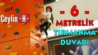 Ceylin 6 metrelik tırmanma duvarına tırmanabilecek mi? Çok heyecanlı!