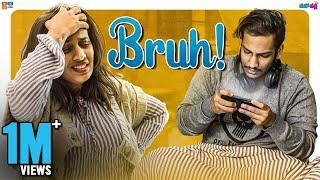 Bruh - Teenage brothers be like    Mahathalli