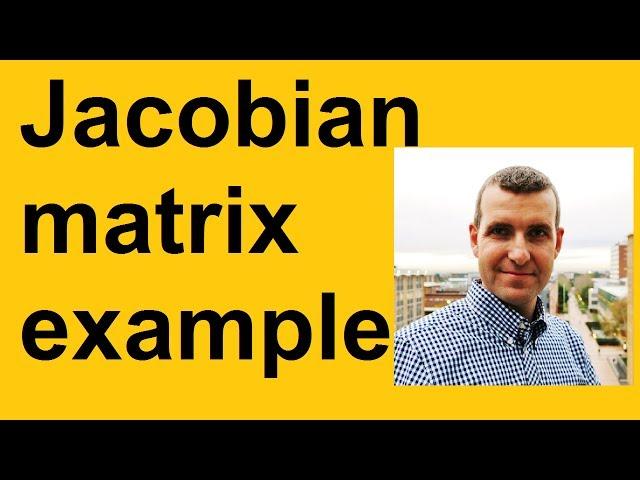 Jacobian matrix example