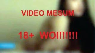 18+ VIRAL VIDEO MESUM HANNA ANISA | KIDS JAMAN NOW #PLISLAH