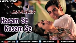 Kasam Se Full Lyrical Video Song | Jaanwar | Akshay Kumar, Karishma Kapoor |