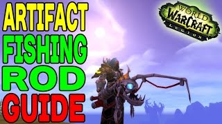 ARTIFACT FISHING ROD GUIDE - How to get the Underlight Angler (WoW LEGION)