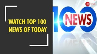 News 100: Watch top news stories of today, Dec. 19th, 2018