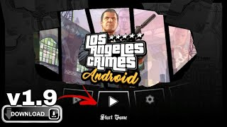 [Download Link] Los Angeles Crimes V1.9 For Android ( Must Watch )