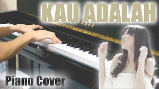 Isyana Sarasvati ft. Rayi - Kau Adalah (Piano Cover)