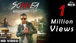 Sohnea (Full Song) Noveen Morris   New Punjabi Song 2018   White Hill Music