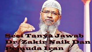 Sesi Tanya Jawab Dr. Zakir Naik Dan Pemuda Iran Yang Murtad Dari Islam (Teks Indonesia)