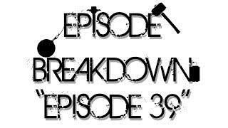 Dragonball Z Abridged Breakdown: Episode 39 - TeamFourStar (TFS)