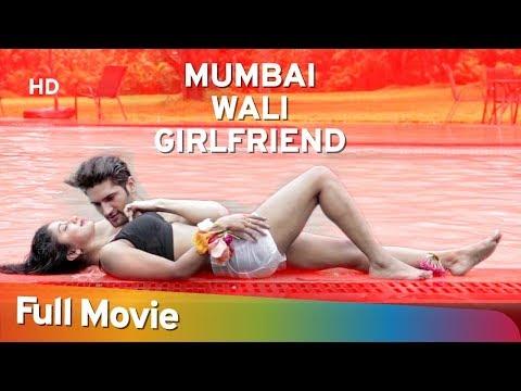 Xxx Mp4 Mumbai Wali Girlfriend 2016 HD Hindi Full Movie Arth Kapoor Upasana Halder 3gp Sex