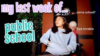 my last week of public school