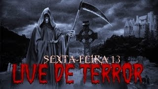 Sexta-feira 13 - Live de Terror